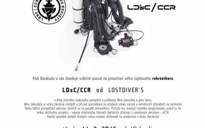 LDsC/CCR v Barakudě / Praha 11.2.2015